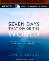 Seven Days That Divide the World: The Beginning According to Genesis and Science - unabridged audiobook on MP3-CD