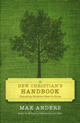 The New Christian's Handbook: Everything Believers Need to Know, Revised Edition - Slightly Imperfect
