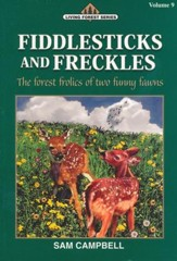 Living Forest Series, Fiddlesticks & Freckles, Volume 9
