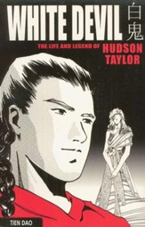 White Devil: The Life and Legend of Hudson Taylor