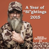 2015 Duck Dynasty, A Year Of Sightings, Wall Calendar
