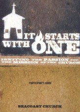 It Starts With One Participant Guide: Igniting the Passion for the Mission of the Church