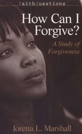 How Can I Forgive?: A Study of Forgiveness