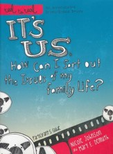Us: How Can I Sort Out the Issues of My Family Life?: A DVD Based Study