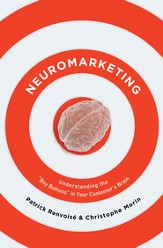 Neuromarketing: Understanding the Buy Buttons in Your Customer's Brain - eBook