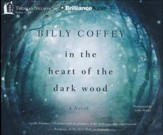 In the Heart of the Dark Wood - unabridged audiobook on CD