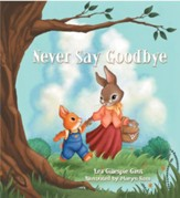 Never Say Goodbye - eBook