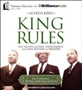 King Rules: Ten Truths for You, Your Family, and Our Nation to Prosper - unabridged audiobook on CD
