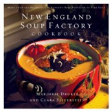 New England Soup Factory Cookbook: More Than 100 Recipes from the Nation's Best Purveyor of Fine Soup - eBook