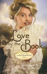 Love By The Book, Ladies of Summerhill Series #3