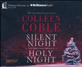 Silent Night, Holy Night: A Colleen Coble Christmas Collection - unabridged audiobook on CD