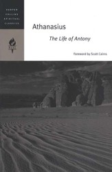 Athanasius: The Life of Antony