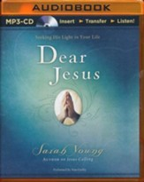 Dear Jesus: Seeking His Light in Your Life - unabridged audiobook on MP3-CD