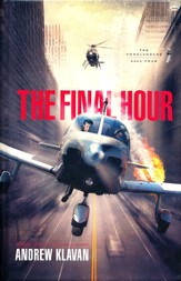 The Final Hour, Homelanders Series #4