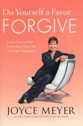 Do Yourself a Favor...Forgive: Take Control of Your Life Through Forgiveness  - Slightly Imperfect