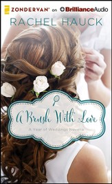A Brush with Love: A January Wedding Story - unabridged audiobook on CD
