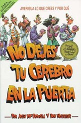 No Dejes Tu Cerebro En La Puerta (Don't Check Your Brains at the Door) - eBook