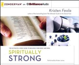 Spiritually Strong: The Ultimate 6-Week Guide to Building Your Body and Soul - unabridged audiobook on CD