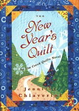 The New Year's Quilt, An Elm Creek Quilt Novel