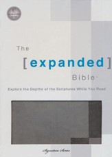 The Expanded Bible, Leathersoft Dove Gray