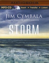 Storm: Hearing Jesus for the Times We Live In - unabridged audiobook on MP3-CD