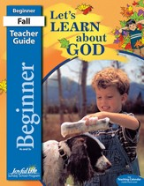 Let's Learn About God Beginner (ages 4 & 5) Teacher Guide, Revised Edition