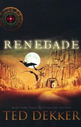 Renegade, The Lost Books #3