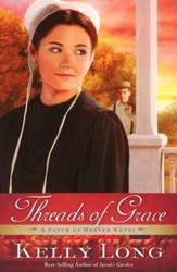 Threads of Grace, A Patch of Heaven Series #3