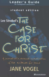 The Case for Christ/The Case for Faith, Student Editions Leader's Guide