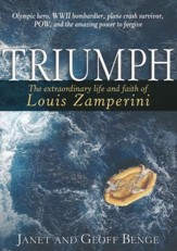 Triumph: The extraordinary life of Louis Zamperini