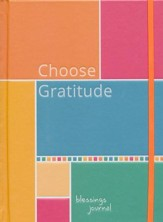 Choose Gratitude: Blessings Journal