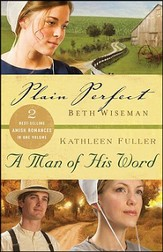 Plain Perfect/A Man Of His Word, 2-in-1, Slightly Imperfect