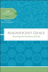 Magnificent Grace: Savoring the Greatness of God, Woman of Faith Study Guide Series - Slightly Imperfect