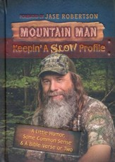 Mountain Man: Keepin' a Slow Profile