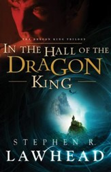 In the Hall of the Dragon King, Dragon King Trilogy Series #1
