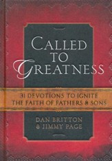 Called to Greatness: Devotions for Fathers & Sons