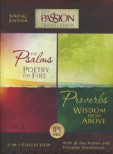 The Passion Translation: Psalms Poetry on Fire and Proverbs Wisdom From Above - 2 in1 Collection with 31 Day Psalms & Proverbs Devotionals