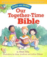 Our Together-time Bible: Read and Share - eBook