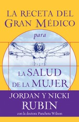 La Receta del Gran Medico para la Salud de la Mujer (The Great Physician's RX for Women's Health)