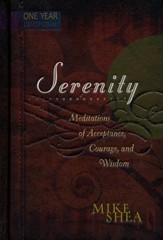 Serenity: Meditations of Acceptance, Courage, and Wisdom