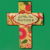 God Bless This Mother Cross