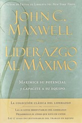 Liderazgo al Máximo, Enc. Dura  (Ultimate Leadership, Hardcover)