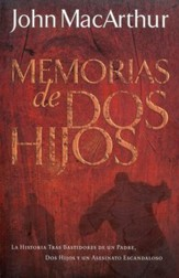 Memorias de Dos Hijos  (A Tale of Two Sons)