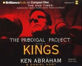 The Prodigal Project: Kings                        - Audiobook on CD