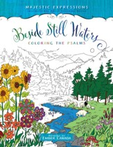 Beside Still Waters: Coloring the Psalms - Adult Coloring Book