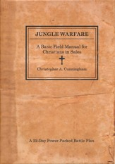 Jungle Warfare: A Basic Field Manual for Christians in Sales