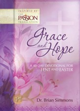 Grace and Hope: A 40-Day devotional for Lent and Easter