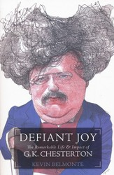 Defiant Joy: The Remarkable Life & Impact of G.K. Chesterton - Slightly Imperfect