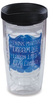 Think Positive, Dream Big Tumbler