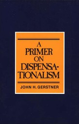 A Primer on Dispensationalism